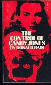 Mind Control of Candy Jones
